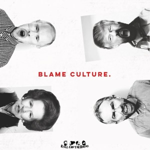 Blame Culture - Riskee And The Ridicule