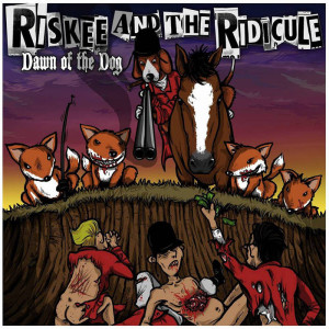 Dawn Of The Dog album by Riskee And The Riidicule