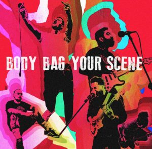 Body Bag Your Scene album cover